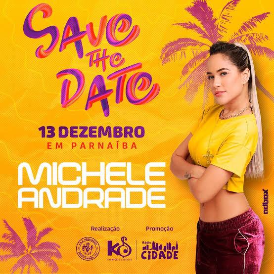 Show com Michele Andrade acontece nesta sexta-feira, 13, em Parnaíba